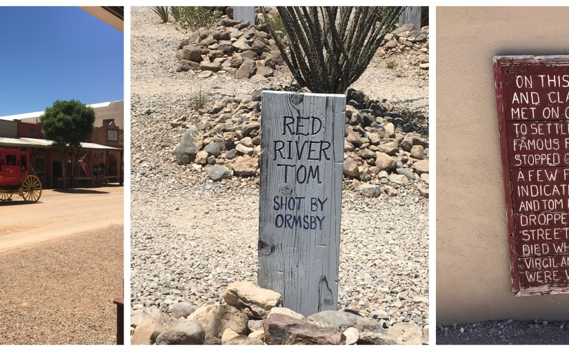 Tombstone, the Old West Lives On…